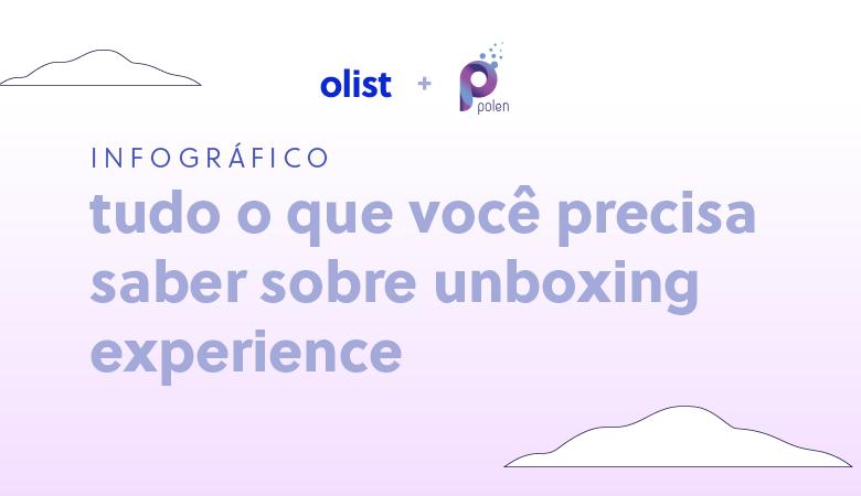 Dicas para ecommerce unboxing memorável para seus consumidor em infográfico
