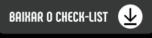 Botão baixar Check-list black friday de sucesso para e-commerce